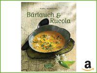 Kochbuch Bärlauch & Rucola bei Amazon erhältlich
