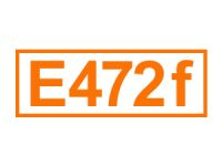 E 472 f ein Emulgator