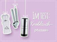 Knoblauchpresse Test