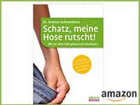Buch: Schatz, meine Hose rutscht
