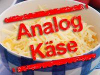 Analogkäse: Falscher Käse bekommt eigenen Namen