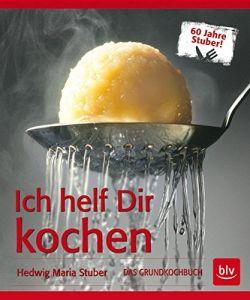 Kochbuch: Ich helf dir kochen