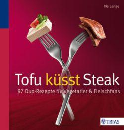 Tofu küsst Steak