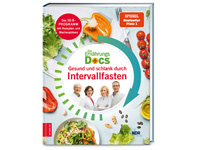 Die Ernährungs-Docs – Gesund und schlank durch Intervallfasten
