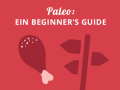 Paleo-Diät: Ein Beginner's Guide