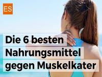 6 Nahrungsmittel gegen Muskelkater