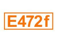 E 472 f (Weinsäureester)