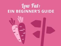 Low Fat 30 Diät: Ein Beginner's Guide