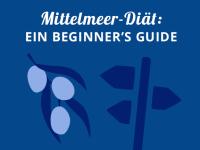 Mittelmeer-Diät: Ein Beginner's Guide
