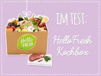 HelloFresh Test: Wie gut ist die Kochbox?