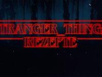 Stranger Things-Rezepte Rezepte