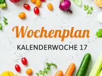 Wochenplan für die Kalenderwoche 17