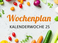 Wochenplan für die Kalenderwoche 25