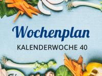 Wochenplan für die Kalenderwoche 40