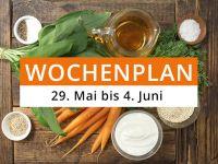 Wochenplan vom 29. Mai bis 4. Juni 2017