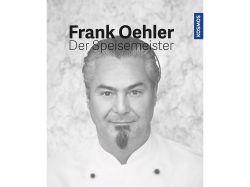Der Speisemeister Frank Oehler