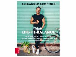 Meine Life-Fit-Balance Alexander Kumptner Cover