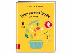 Meine schnellen Rezepte Alfons Schuhbeck
