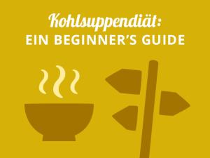 Kohlsuppendiät: Ein Beginner's Guide