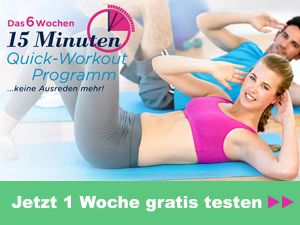 Das 15-Minuten Quick-Workout Programm