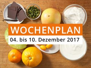 Wochenplan vom 04. bis 10. Dezember 2017