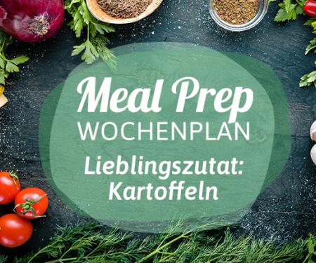 Meal-Prep-Wochenplan Kartoffeln