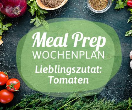 Meal-Prep-Wochenplan Tomaten