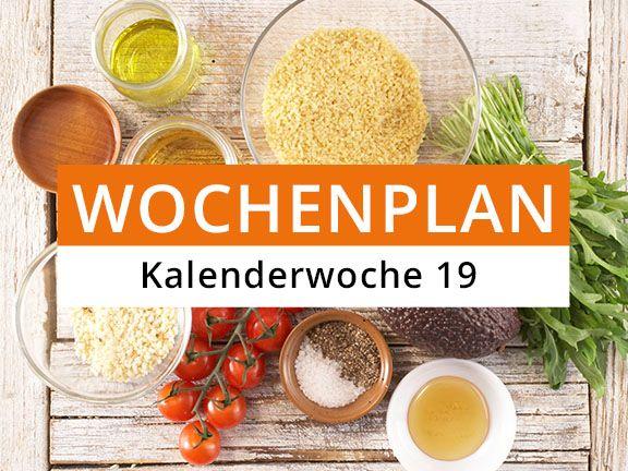 Eat Smarter Wochenplan Kalenderwoche 19
