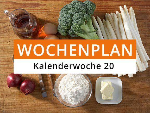 Eat Smarter Wochenplan Kalenderwoche 20