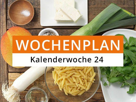 Eat Smarter Wochenplan Kalenderwoche 24