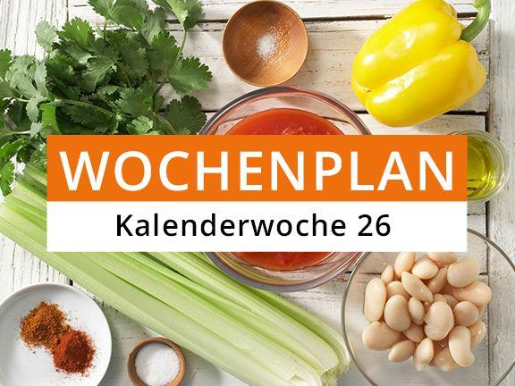 Eat Smarter Wochenplan Kalenderwoche 26